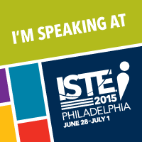 I'm Speaking At ISTE